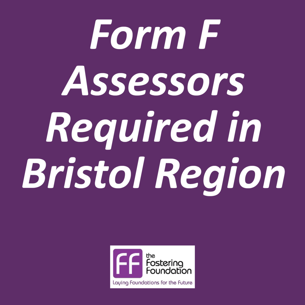 Form F Assessors Social Workers Required in Bristol Fostering Region